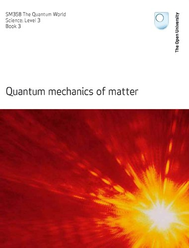 Quantum Mechanics of Matter