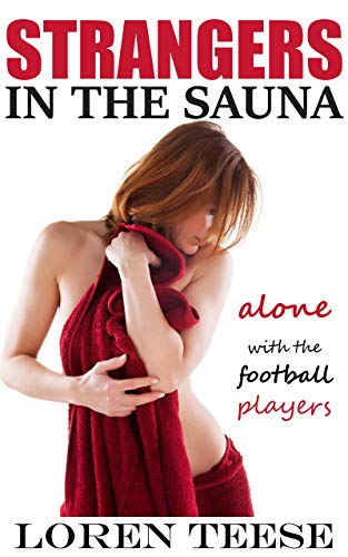 Strangers in the Sauna - Alone with the Football Players (English Edition)