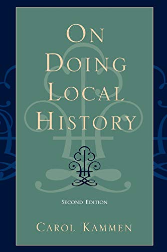 On Doing Local History (American Association for State and Local History)