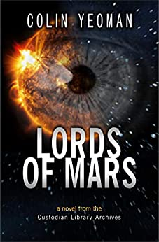 Lords of Mars by [Colin Yeoman]