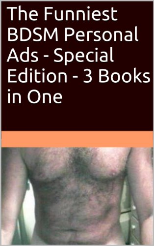 The Funniest BDSM Personal Ads - Special Edition - 3 Books in One (English Edition)