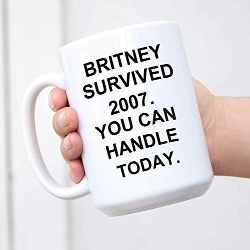 N\A Taza de café Divertida - Britney sobrevivió 2007 Que Puedes Manejar Hoy - Lunes Taza
