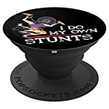 I Do My Own Stunts - Bike Cycling - Funny Cyclist <span class='highlight'><span class='highlight'>Stuntman</span></span> PopSockets Grip and Stand for Phones and Tablets