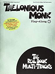 Thelonious Monk Play-Along: For C, B Flat, E Flat & Bass Clef Instruments