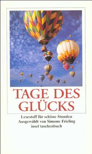 Tage des Glücks: Lesestoff für schöne Stunden (insel taschenbuch)