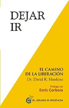 Dejar ir: El Camino de la Liberación PDF EPUB Gratis descargar completo