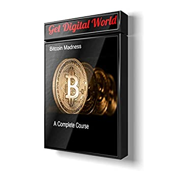 Bitcoin Madness Video Course