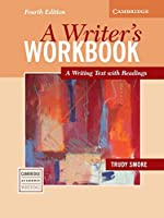 A Writer's Workbook: A Writing Text with Readings (Cambridge Academic Writing Collection)