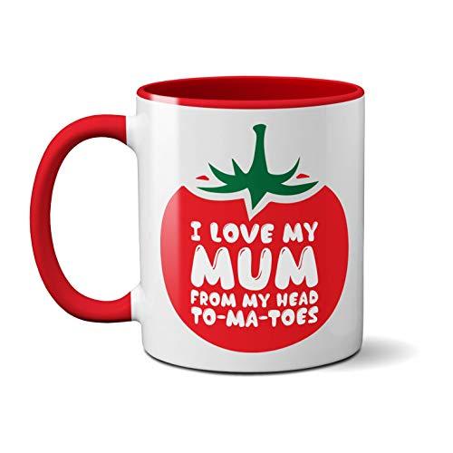 Taza de cerámica impresa'I Love My Mum from My Head to Ma-Toes', cerámica, Mango rojo Prime
