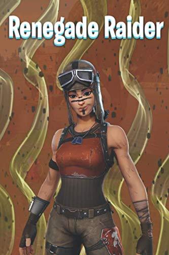 Renegade Raider: Fornite (Fortnite NoteBook, Band 2)