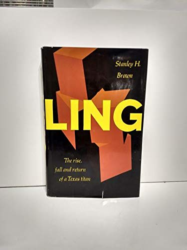 Ling: The Rise, Fall and Return of a Texas Titan