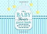 Baby Shower Guest Book. It's A Boy!: With Advice for Parents & Wishes For Baby. Gift Log & Keepsake Pages Included. Blu Baby Bottle Cover For Boy.