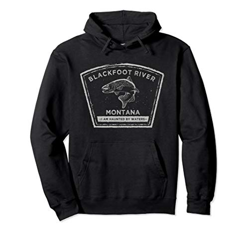 Blackfoot River Montana Fly Fishing HOODIE