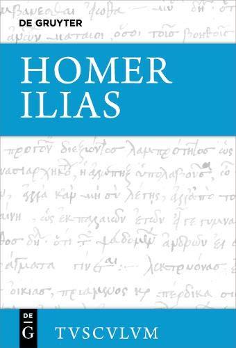 Ilias: Griechisch - Deutsch (Sammlung Tusculum)