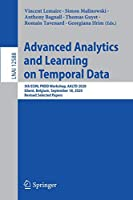 Advanced Analytics and Learning on Temporal Data: 5th ECML PKDD Workshop, AALTD 2020, Ghent, Belgium, September 18, 2020, Revised Selected Papers (Lecture Notes in Computer Science, 12588)