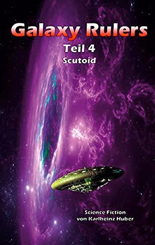 Galaxy Rulers: Scutoid