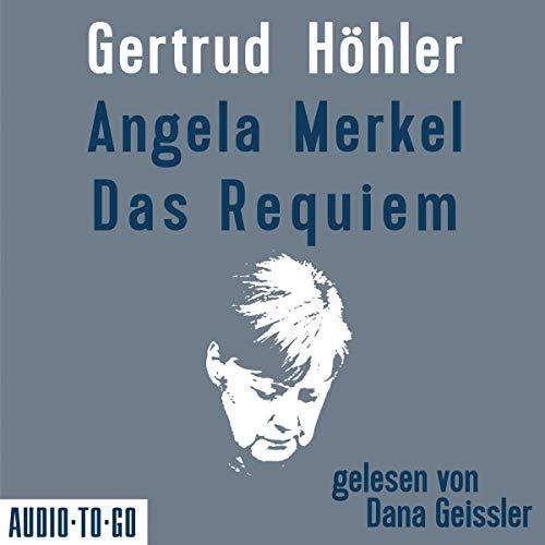 Angela Merkel - Das Requiem cover art