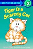 Tiger Is a Scaredy Cat (Step Into Reading: A Step 1 Book)