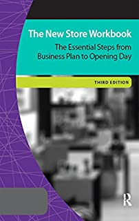 The New Store Workbook: The Essential Steps from Business Plan to Opening Day (Museum Store Association Book 2)