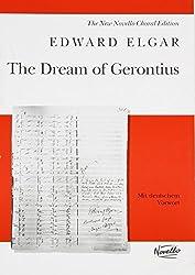 Dream of Gerontius: Op.38: New Novello Choral Edition by Edward Elgar (2000-11-01)