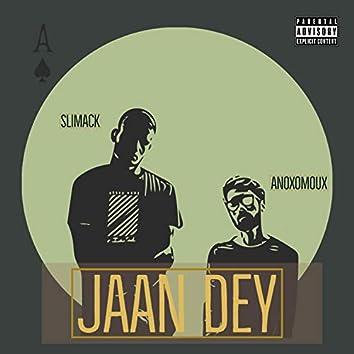 Jaan Dey (feat. Slimack)