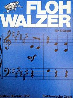 FLOHWALZER - arrangiert für E-Orgel [Noten / Sheetmusic]
