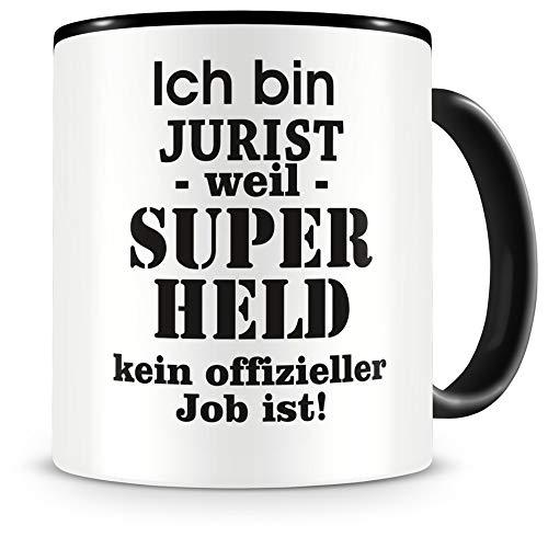 Samunshi® Ich bin Jurist Tasse Beruf Geschenk Kaffeetasse Teetasse Kaffeepott Kaffeebecher Becher Geburtstag schwarz 300ml