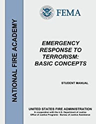 Emergency Response to Terrorism Study Guide