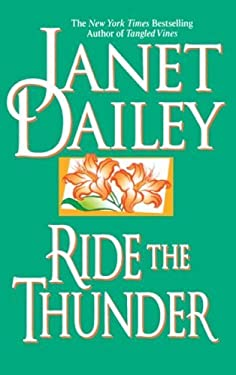 Ride the Thunder by Janet Dailey (2007-12-05)