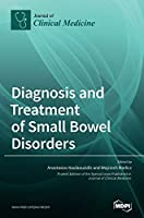 Diagnosis and Treatment of Small Bowel Disorders