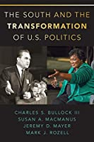 The South and the Transformation of U.S. Politics