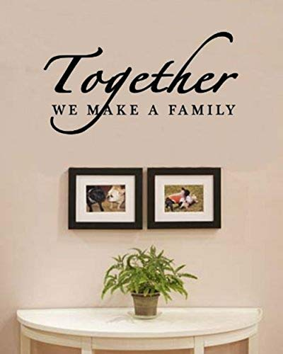 SWORNA English Proverbs Series Together we make a family love home DIYWall Art Saying Inspirational Uplifting Removable Vinyl Sticker Bedroom Living Sitting Room Hallway Quotes Decor 10''H X 23'' W