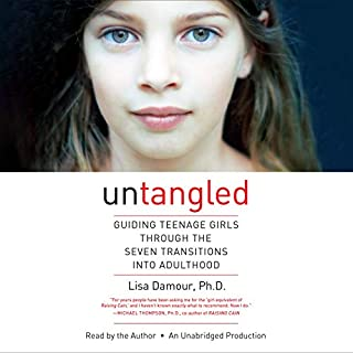 Untangled     Guiding Teenage Girls Through the Seven Transitions into Adulthood              Written by:                                                                                                                                 Lisa Damour                               Narrated by:                                                                                                                                 Lisa Damour                      Length: 8 hrs and 37 mins     24 ratings     Overall 4.9