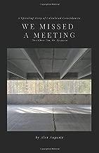 We Missed a Meeting