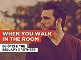 When You Walk In The Room im Stil von DJ Ötzi & The Bellamy Brothers