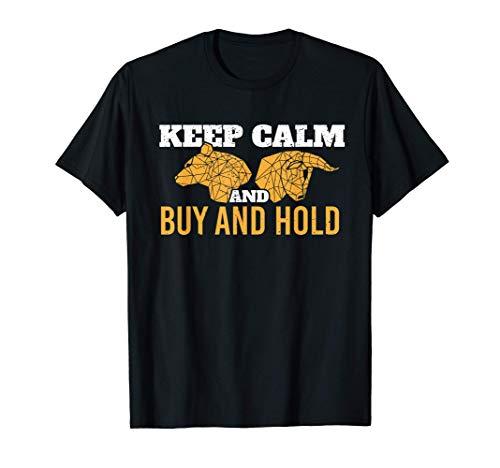 Keep calm and buy and hold Bulle Bär Aktie Börse T-Shirt