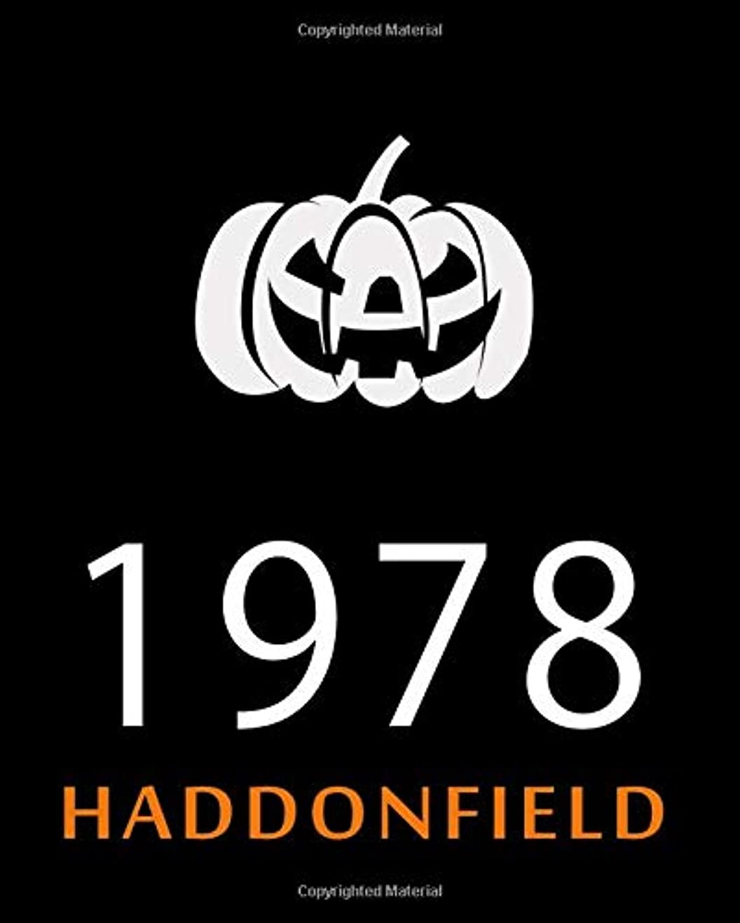 ステーキ郵便屋さん行政1978 Haddonfield: Halloween Journal