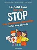 Stop aux violences sexuelles faites aux enfants (Les petits livres) (French Edition)