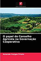 O papel do Conselho Agrícola na Governação Cooperativa