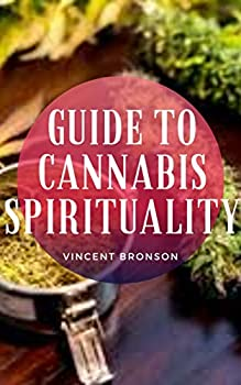 Guide to Cannabis Spirituality  The main spiritual uses of marijuana are no doubt related to its psychoactive compound.
