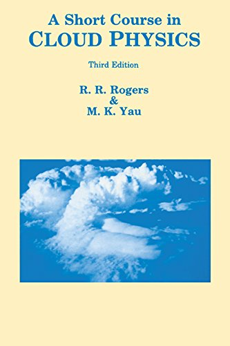 A Short Course in Cloud Physics (International Series in Natural Philosophy)