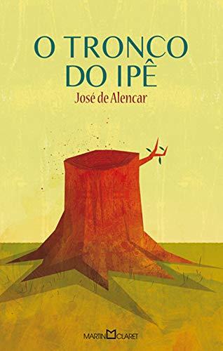 O Tronco do Ipê: Vol.1 (Portuguese Edition)
