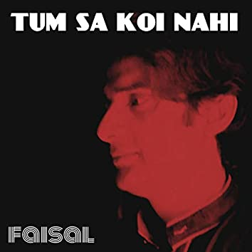 Tum Sa Koi Nahi