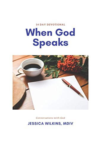 Compare Textbook Prices for When God Speaks: 14 Day Devotional of Conversations with God  ISBN 9798599029144 by Wilkins MDiv, Jessica E.