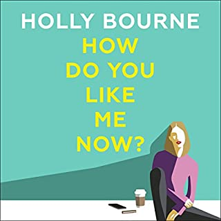 How Do You Like Me Now?                   By:                                                                                                                                 Holly Bourne                               Narrated by:                                                                                                                                 Tuppence Middleton                      Length: 8 hrs and 46 mins     252 ratings     Overall 4.2