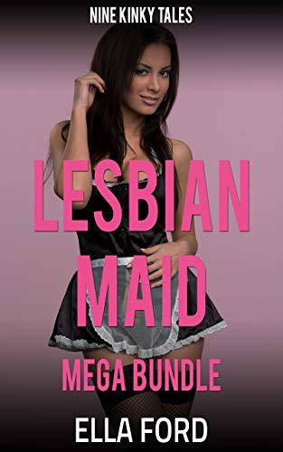 Lesbian Maid Mega Bundle: Nine Kinky Tales (English Edition)