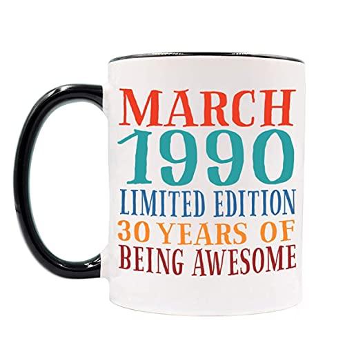 Taza de cumpleaños de marzo de 1990 para hombres y mujeres, taza de 30 cumpleaños para él, ella, compañero de trabajo. Taza del día de la madre, día del padre. Taza de dos tonos de 30 años de ser impr