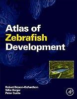Atlas of Zebrafish Development