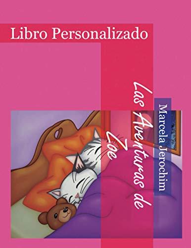 Las Aventuras de Zoe: Libro Personalizado