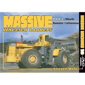 Massive Wheeled Loaders - Part 2  Hitachi • Komatsu • LeTourneau  Massive Machines 10